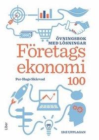 bokomslag Företagsekonomi 100 : övningsbok med lösningar