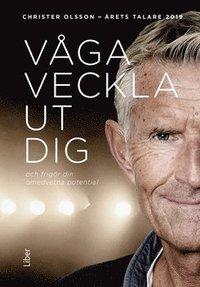 bokomslag Våga veckla ut dig : och frigör din omedvetna potential