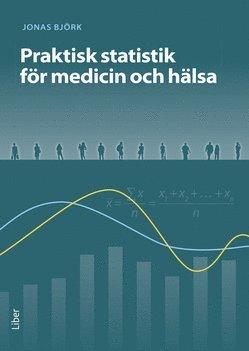 bokomslag Praktisk statistik för medicin och hälsa