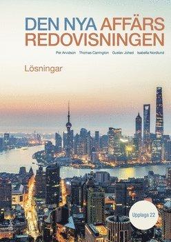 bokomslag Den nya affärsredovisningen : lösningar