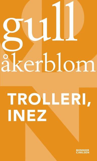 bokomslag Trolleri, Inez