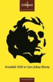 bokomslag Grundad 1830 av Lars Johan Hierta