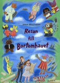 bokomslag Resan till Bortomhavet