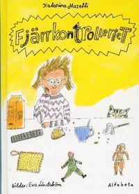 bokomslag Fjärrkontrolleriet : Äventyrs- Och Kärlekshistoria För Barn