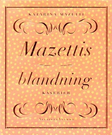 bokomslag Mazettis blandning