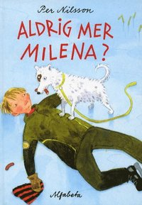 bokomslag Aldrig mer Milena?
