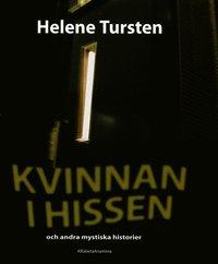 bokomslag Kvinnan i hissen : och andra mystiska historier