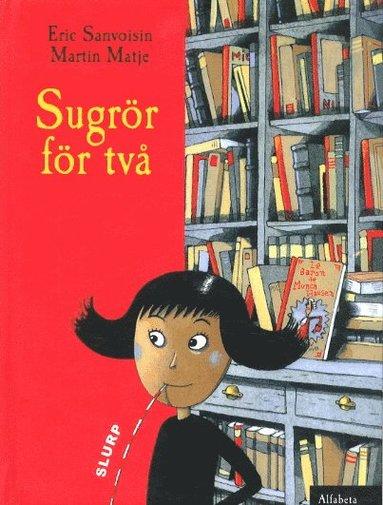 bokomslag Sugrör för två