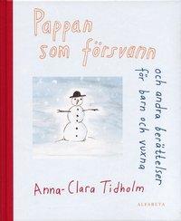 bokomslag Pappan som försvann och andra berättelser barn och vuxna