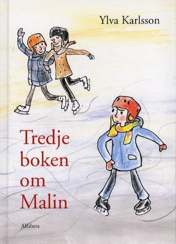 bokomslag Tredje boken om Malin