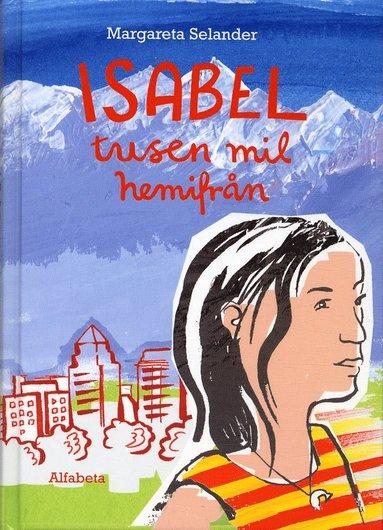 bokomslag Isabel : tusen mil hemifrån
