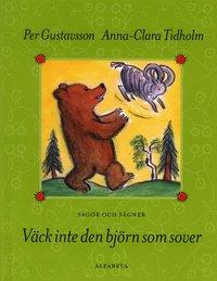 bokomslag Väck inte den björn som sover : Sagor och sägner