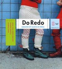 bokomslag Do Redo : konsten att slakta en tröja