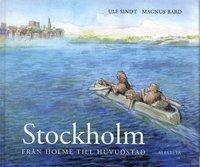 bokomslag Stockholm : från holme till huvudstad