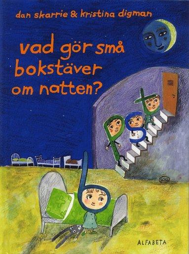 bokomslag Vad gör små bokstäver om natten?