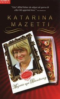 bokomslag Mazettis nya blandning : nu ännu fylligare! : nio sorter i en förpackning!