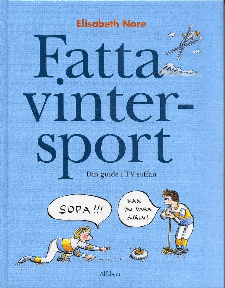Fatta vintersport : Din guide i TV-soffan 1