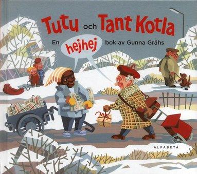bokomslag Tutu och tant Kotla