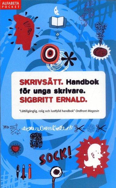 bokomslag Skrivsätt : handbok för unga skrivare
