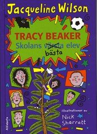 bokomslag Tracy Beaker : skolans bästa elev