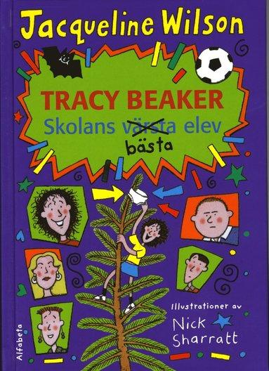 bokomslag Tracy Beaker - skolans bästa elev
