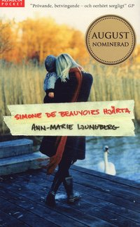 bokomslag Simone de Beauvoirs hjärta
