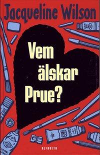 bokomslag Vem älskar Prue?