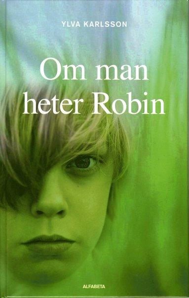 bokomslag Om man heter Robin