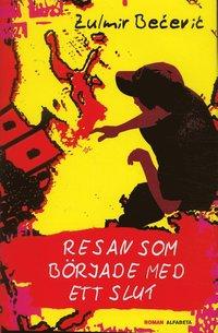 bokomslag Resan som började med ett slut