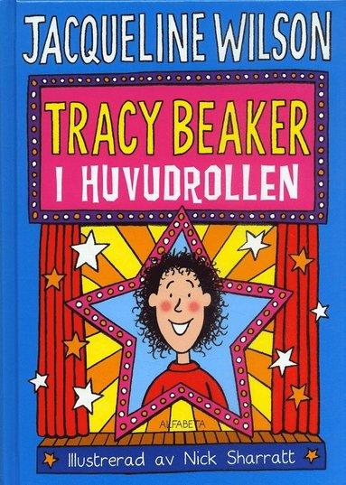 bokomslag Tracy Beaker i huvudrollen