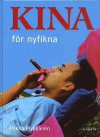 bokomslag Kina för nyfikna