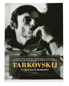 bokomslag Tarkovskij : tanken på en hemkomst