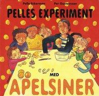 bokomslag Pelles experiment med apelsiner