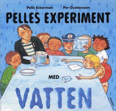 bokomslag Pelles experiment med vatten