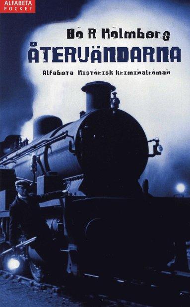 bokomslag Återvändarna : historisk kriminalroman