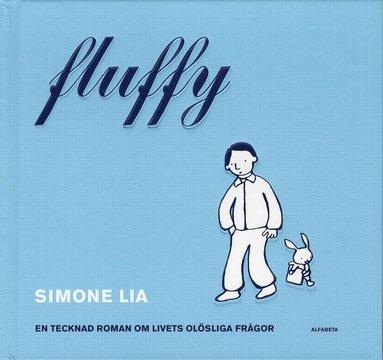 bokomslag Fluffy : en tecknad roman om livets olösliga frågor