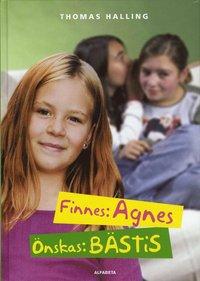bokomslag Finnes: Agnes, önskas: bästis