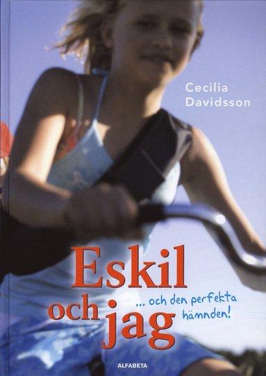 bokomslag Eskil och jag ... och den perfekta hämnden