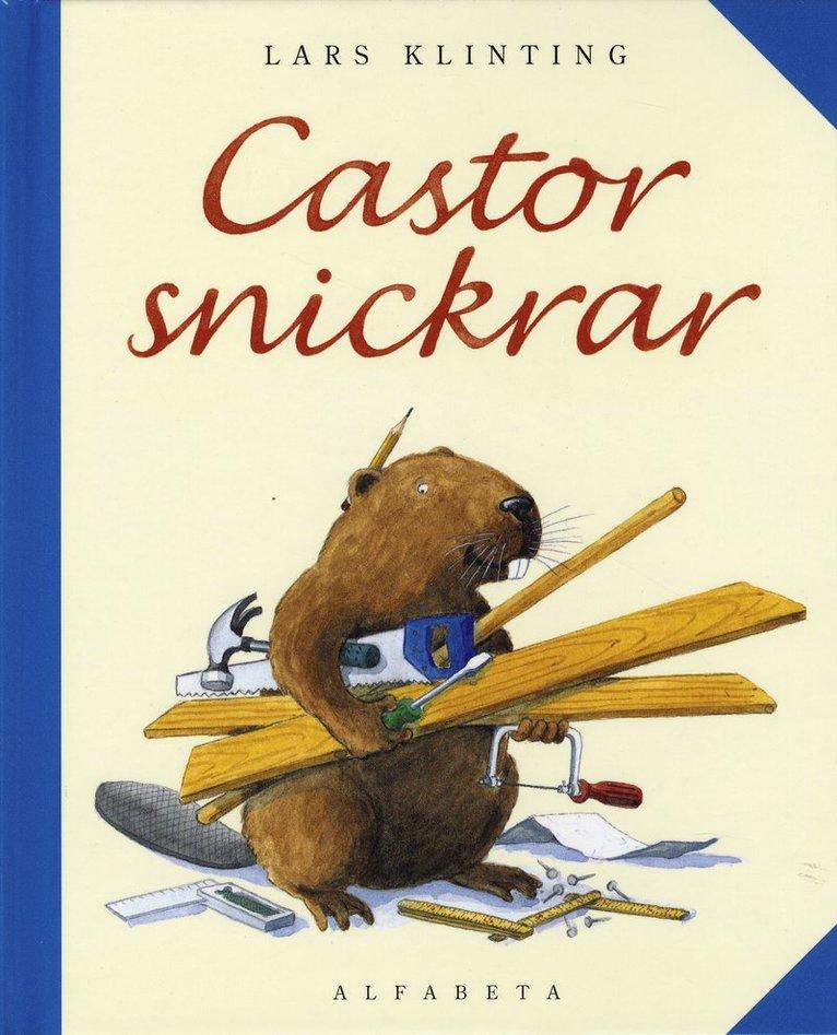 Castor snickrar 1