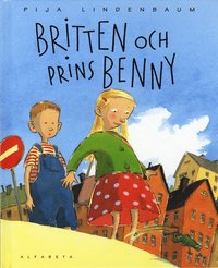 bokomslag Britten och prins Benny