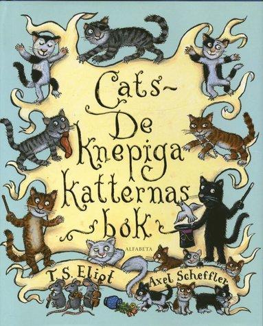 bokomslag Cats : de knepiga katternas bok