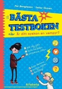 bokomslag Bästa testboken eller Är ditt syskon en vampyr?