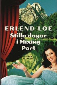 bokomslag Stilla dagar i Mixing Part