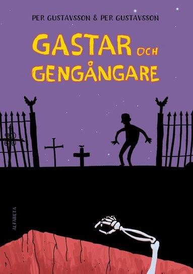 bokomslag Gastar och gengångare