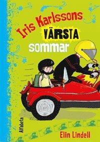 bokomslag Iris Karlssons värsta sommar