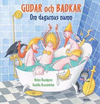 bokomslag Gudar och badkar : om dagarnas namn