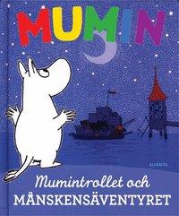 bokomslag Mumin och månskensäventyret