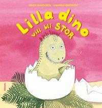 bokomslag Lilla Dino vill bli stor