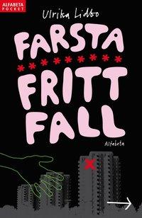 bokomslag Farsta fritt fall