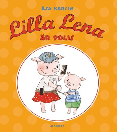 bokomslag Lilla Lena är polis